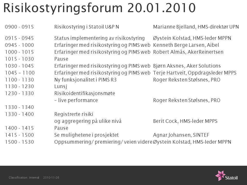 Risikostyringsforum 20.01.2010 0900 - 0915 Risikostyring i Statoil U&P N Marianne Bjelland, HMS-direktør UPN.