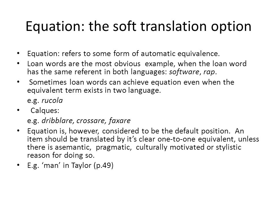 Equation: the soft translation option