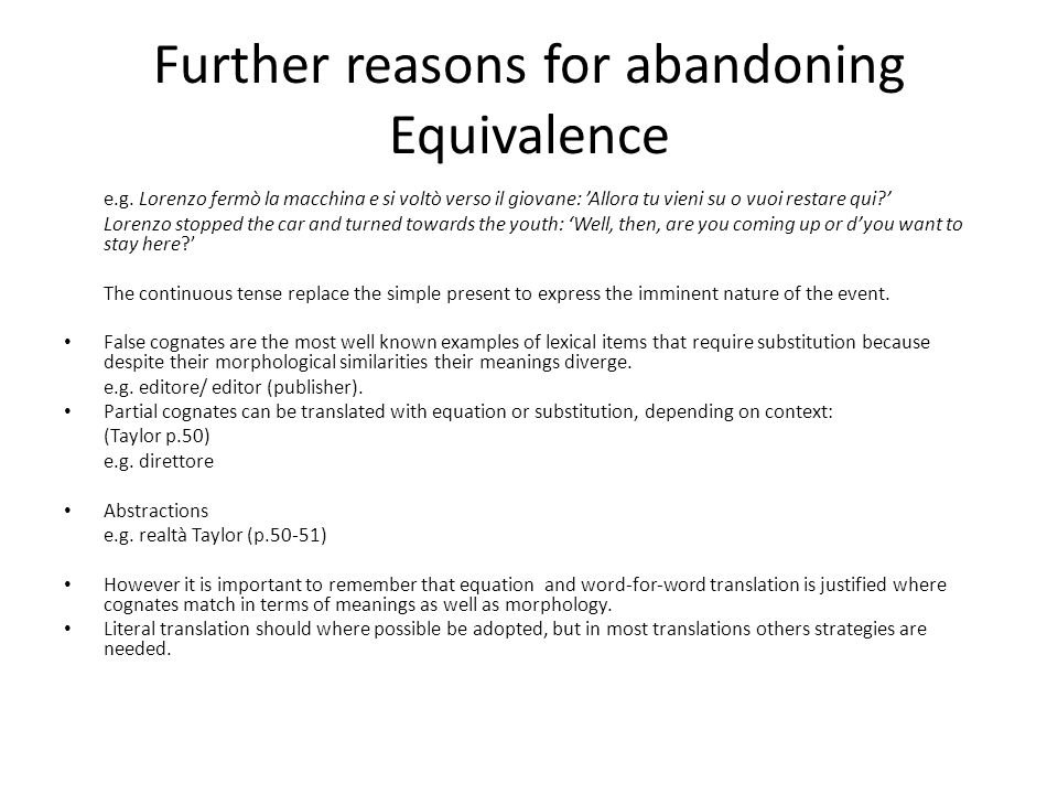 Further reasons for abandoning Equivalence