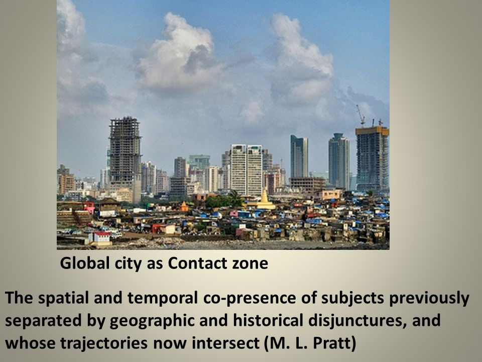 Global city as Contact zone