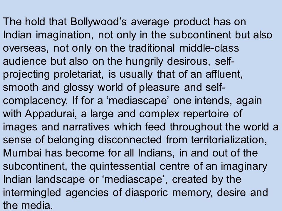 The hold that Bollywood's average product has on