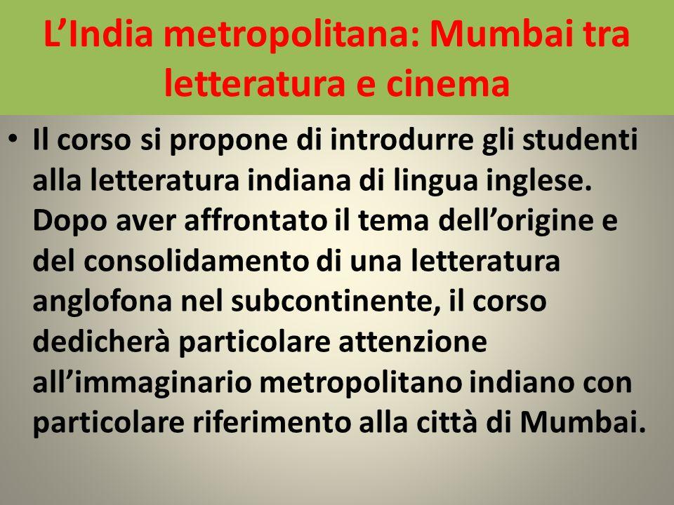 L'India metropolitana: Mumbai tra letteratura e cinema