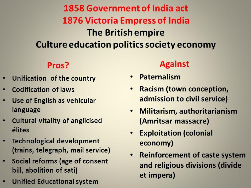 1858 Government of India act 1876 Victoria Empress of India The British empire Culture education politics society economy