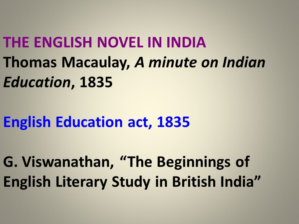 THE ENGLISH NOVEL IN INDIA