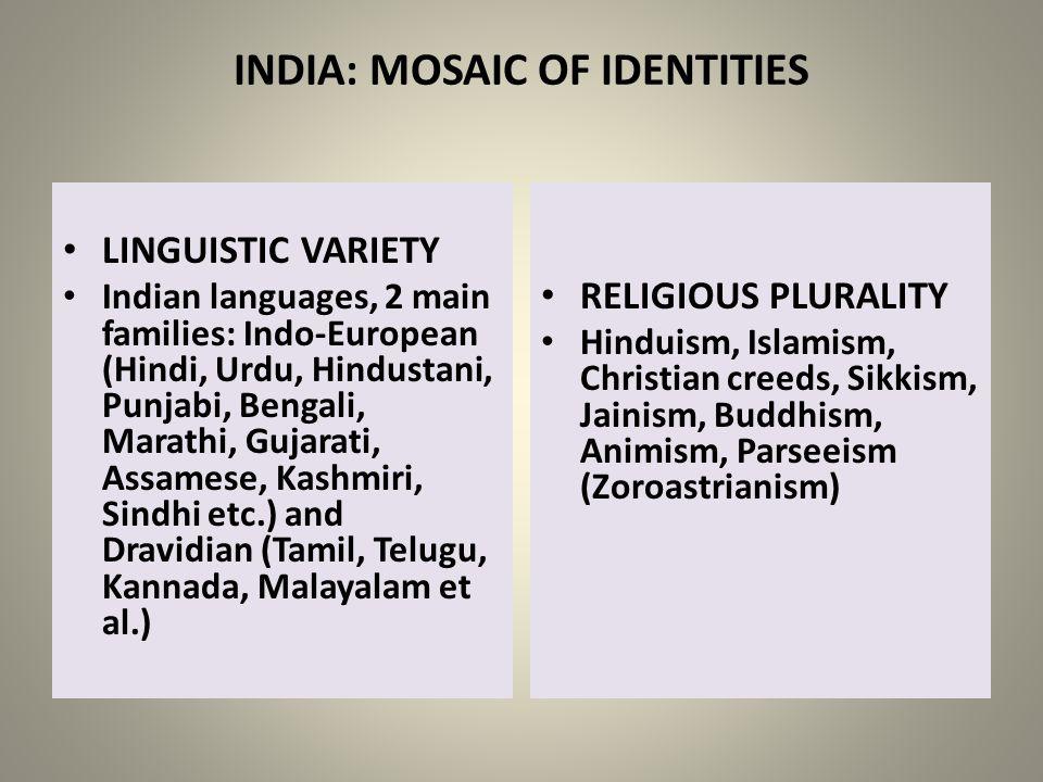 INDIA: MOSAIC OF IDENTITIES