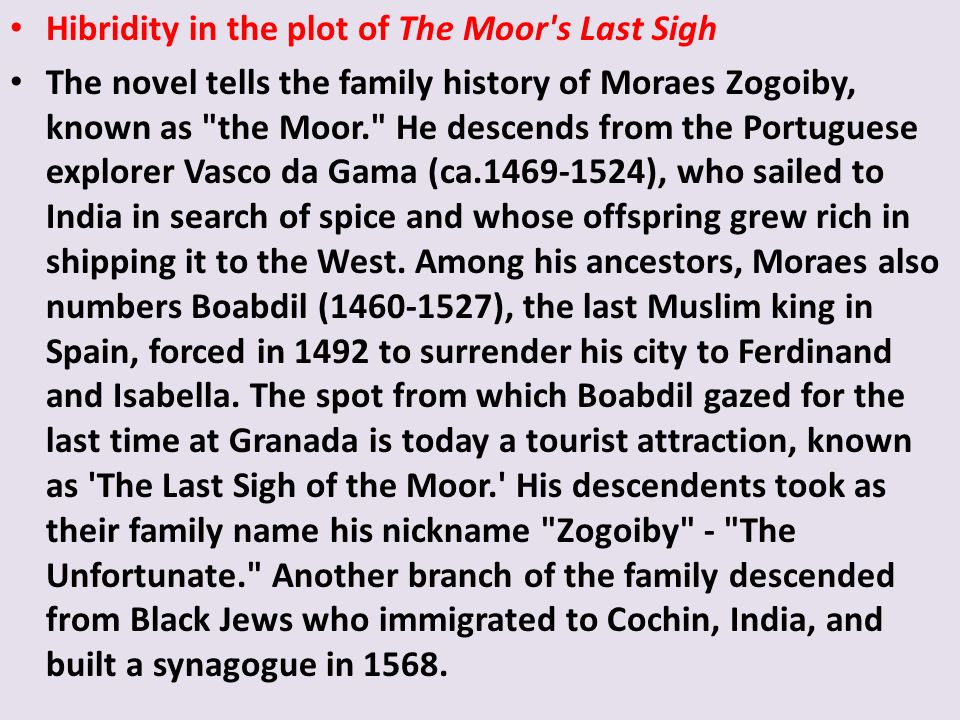 Hibridity in the plot of The Moor s Last Sigh