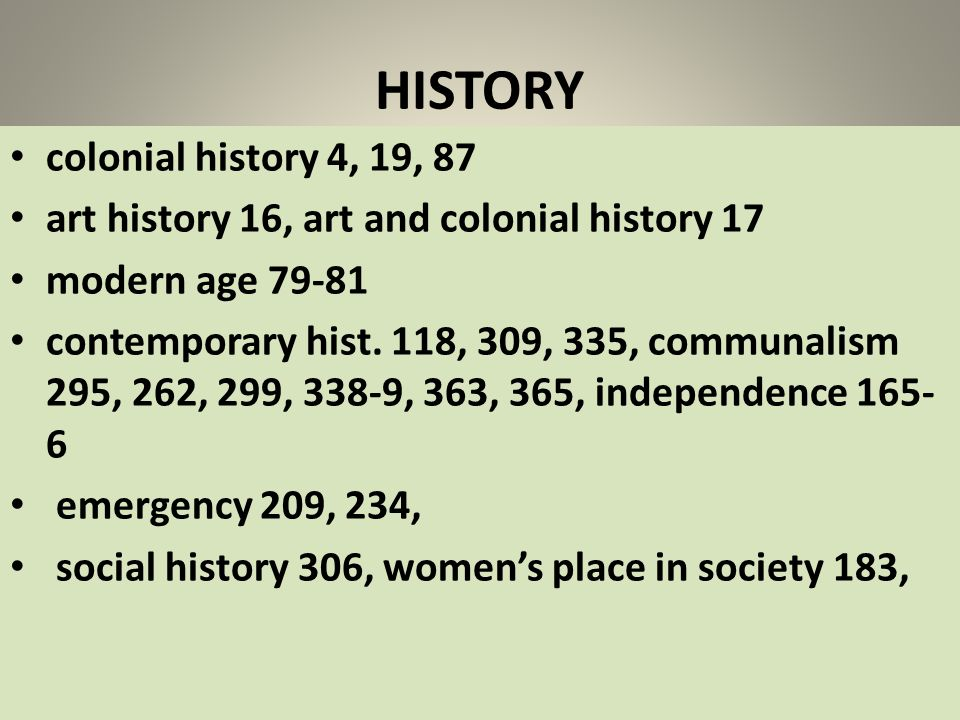 HISTORY colonial history 4, 19, 87