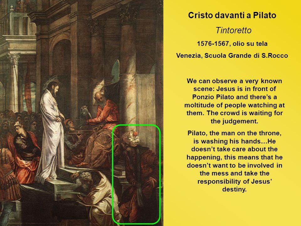 Cristo davanti a Pilato Venezia, Scuola Grande di S.Rocco