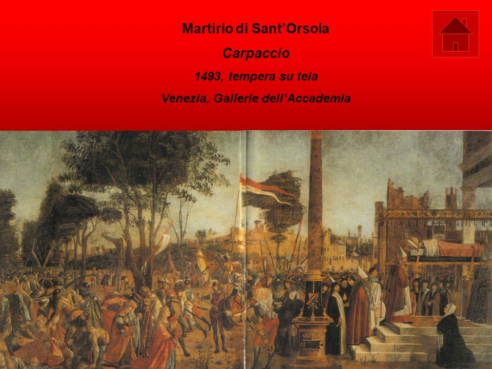 Martirio di Sant'Orsola Venezia, Gallerie dell'Accademia