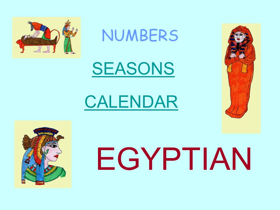 NUMBERS SEASONS CALENDAR EGYPTIAN