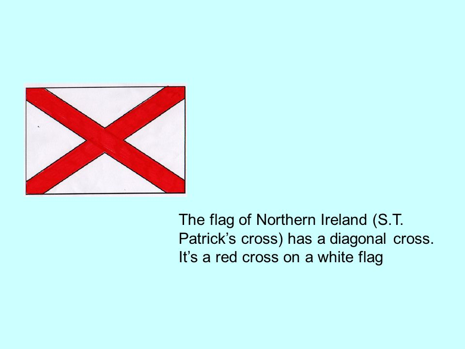 The flag of Northern Ireland (S. T