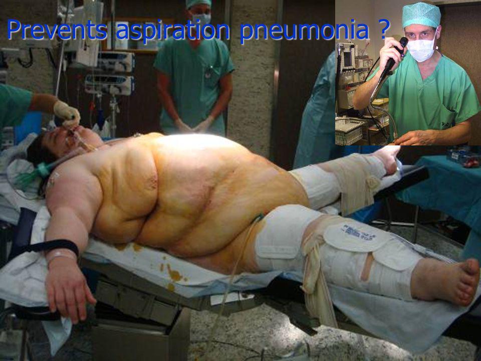 Prevents aspiration pneumonia