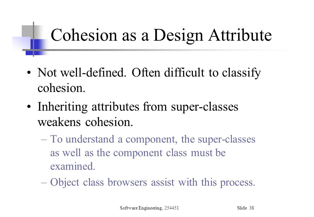 Cohesion as a Design Attribute