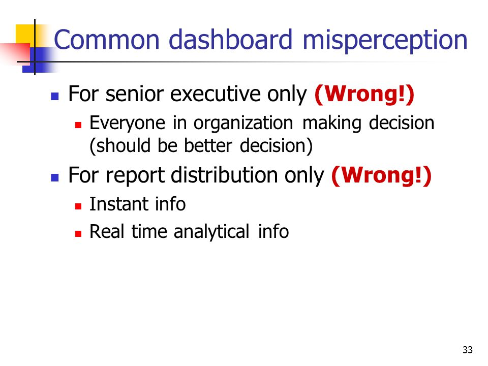 Common dashboard misperception