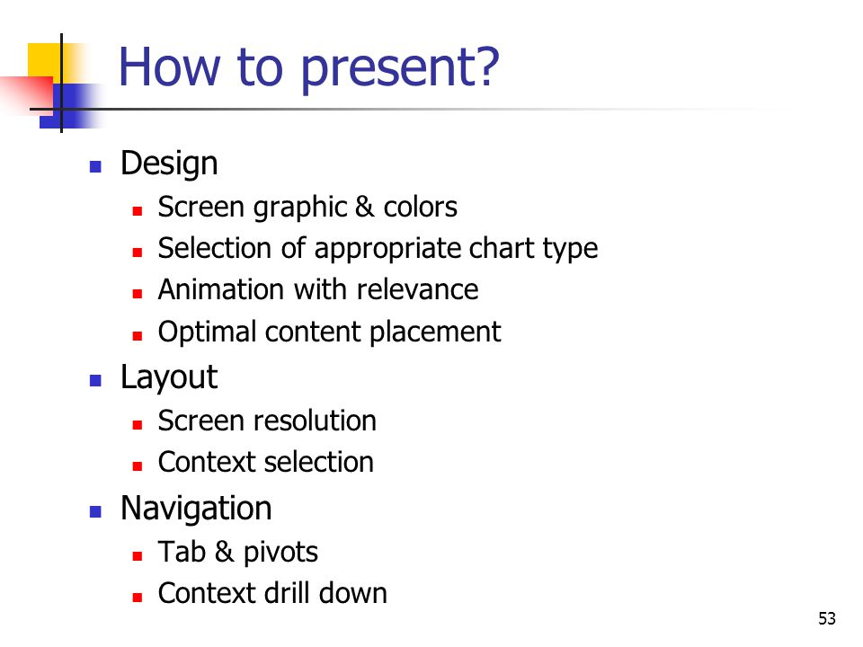 How to present Design Layout Navigation Screen graphic & colors