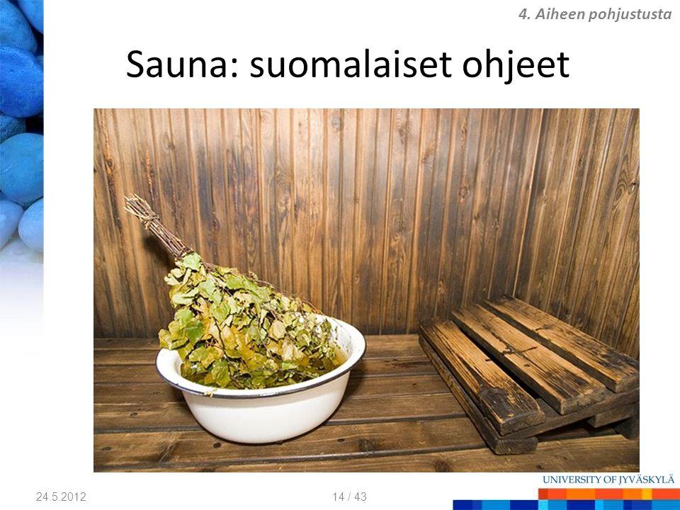 Sauna: suomalaiset ohjeet