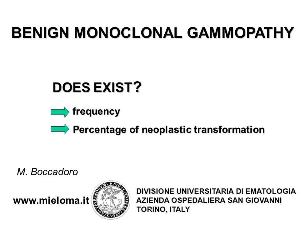 BENIGN MONOCLONAL GAMMOPATHY