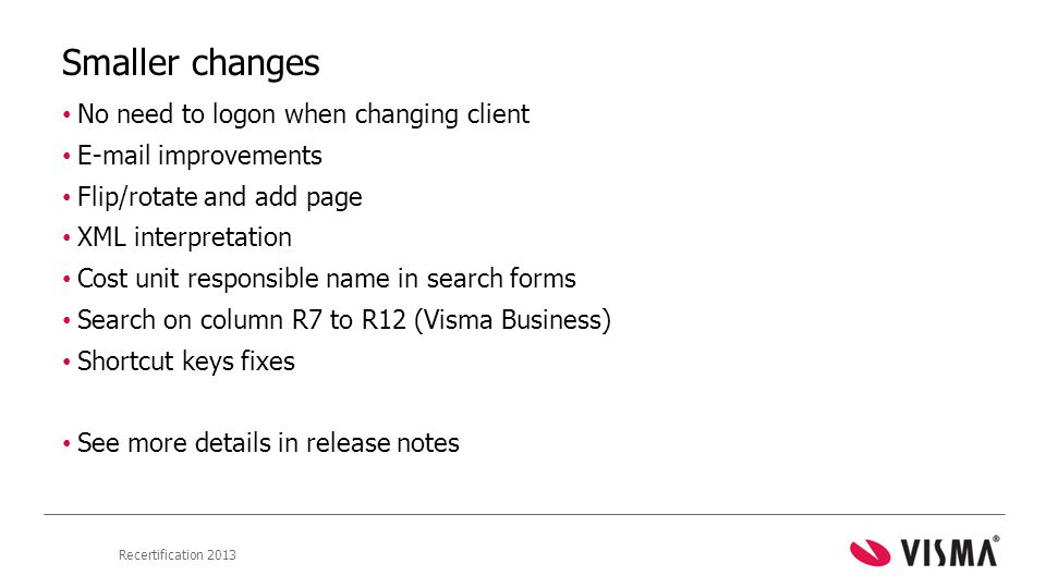 Smaller changes No need to logon when changing client