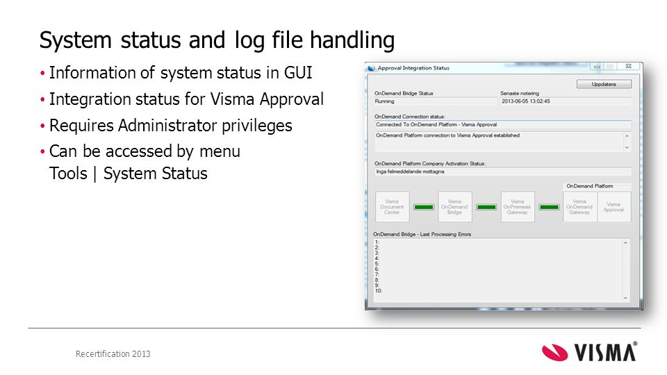 System status and log file handling