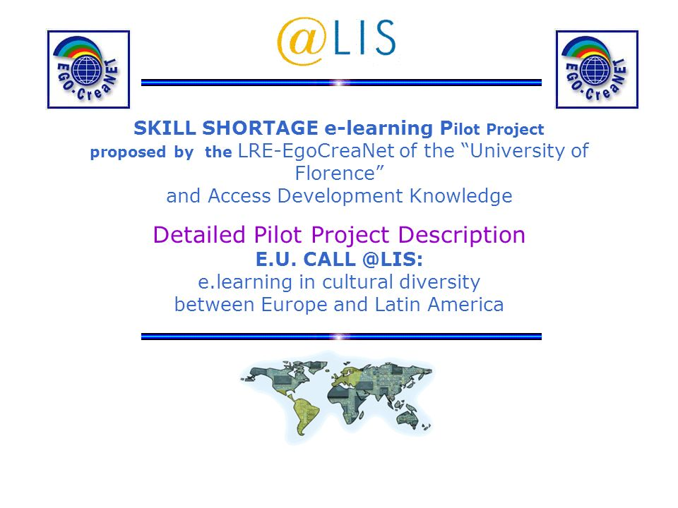 SKILL SHORTAGE e-learning Pilot Project proposed by the LRE-EgoCreaNet of the University of Florence and Access Development Knowledge