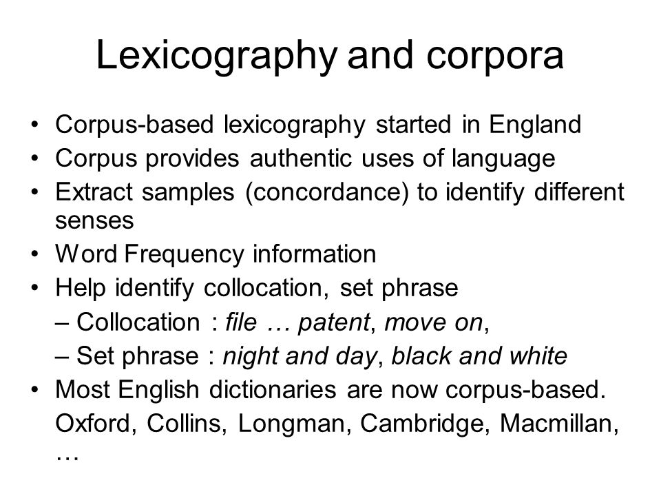 Lexicography and corpora