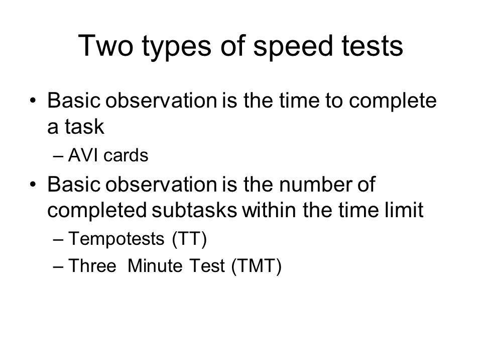 Two types of speed tests