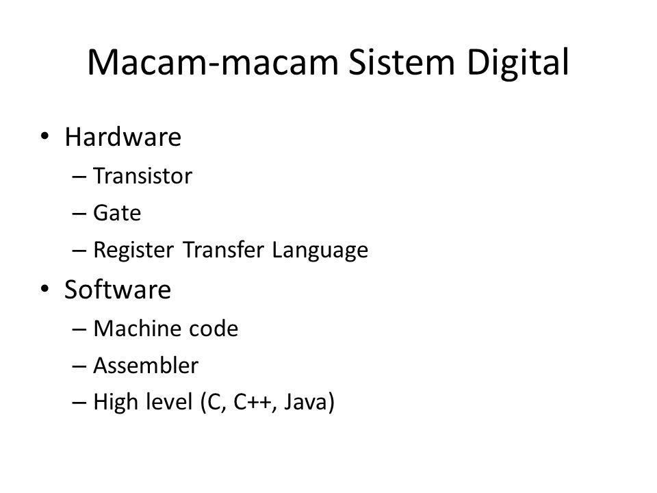 Macam-macam Sistem Digital