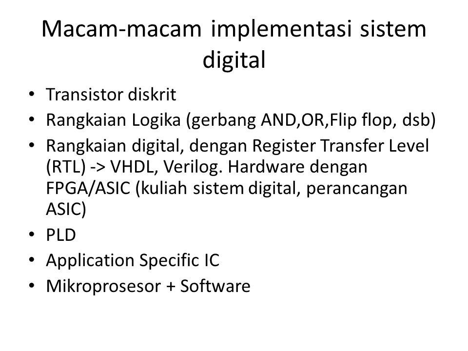 Macam-macam implementasi sistem digital