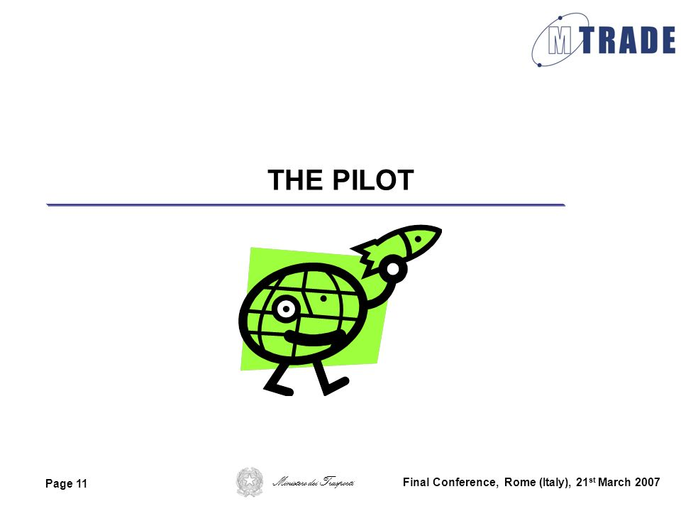 THE PILOT Final Conference, Rome (Italy), 21st March 2007