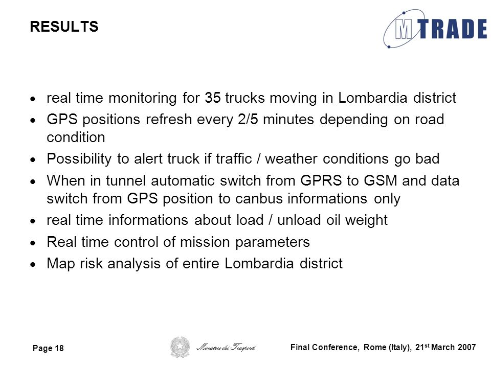 real time monitoring for 35 trucks moving in Lombardia district