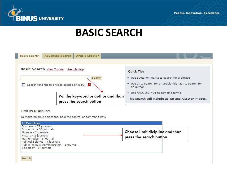BASIC SEARCH Put the keyword or author and than press the search button.