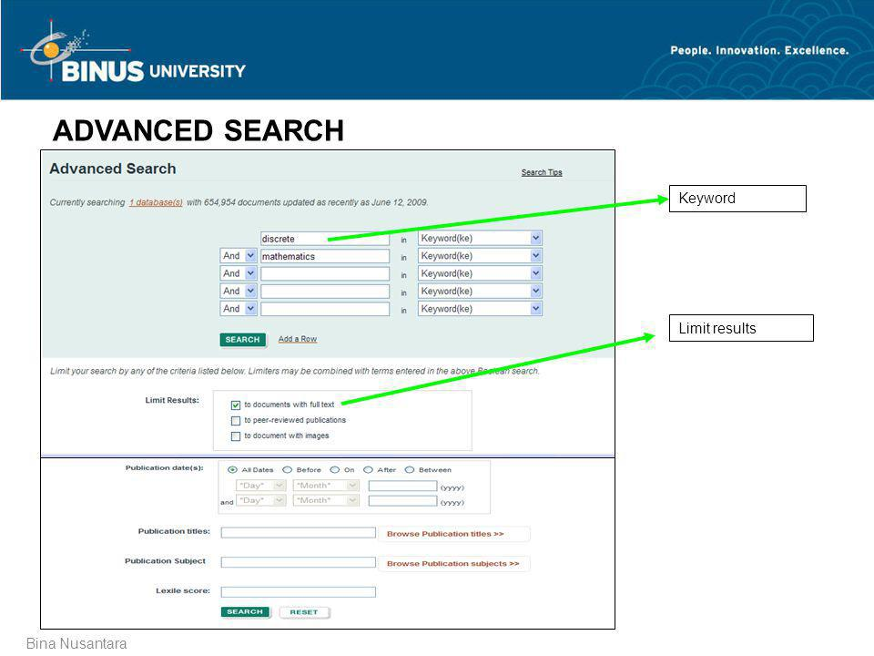 ADVANCED SEARCH Keyword Limit results Bina Nusantara