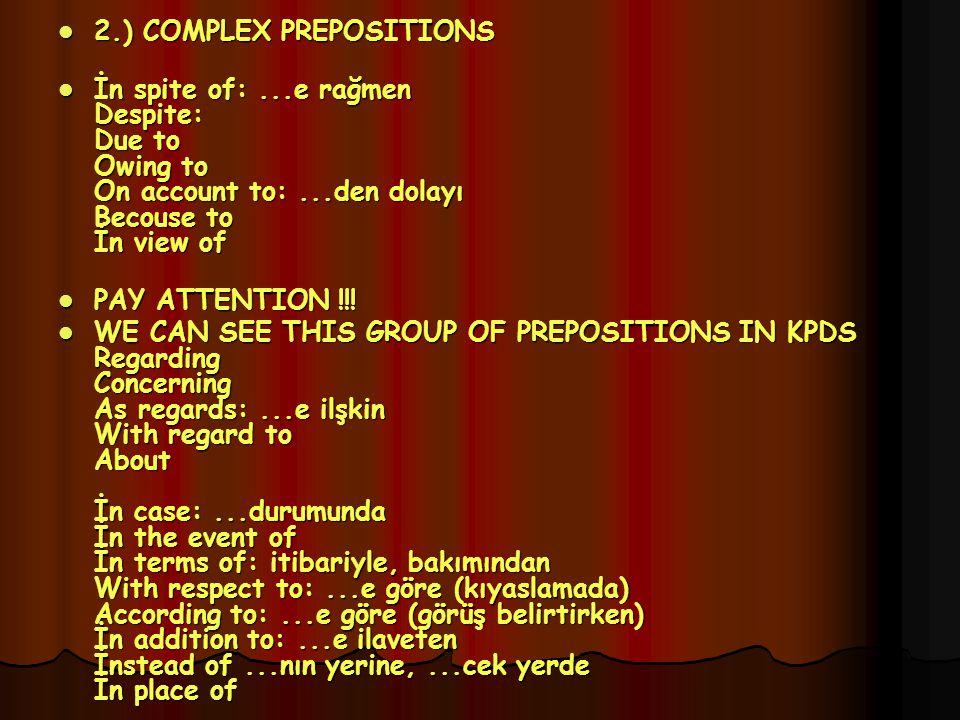 2.) COMPLEX PREPOSITIONS