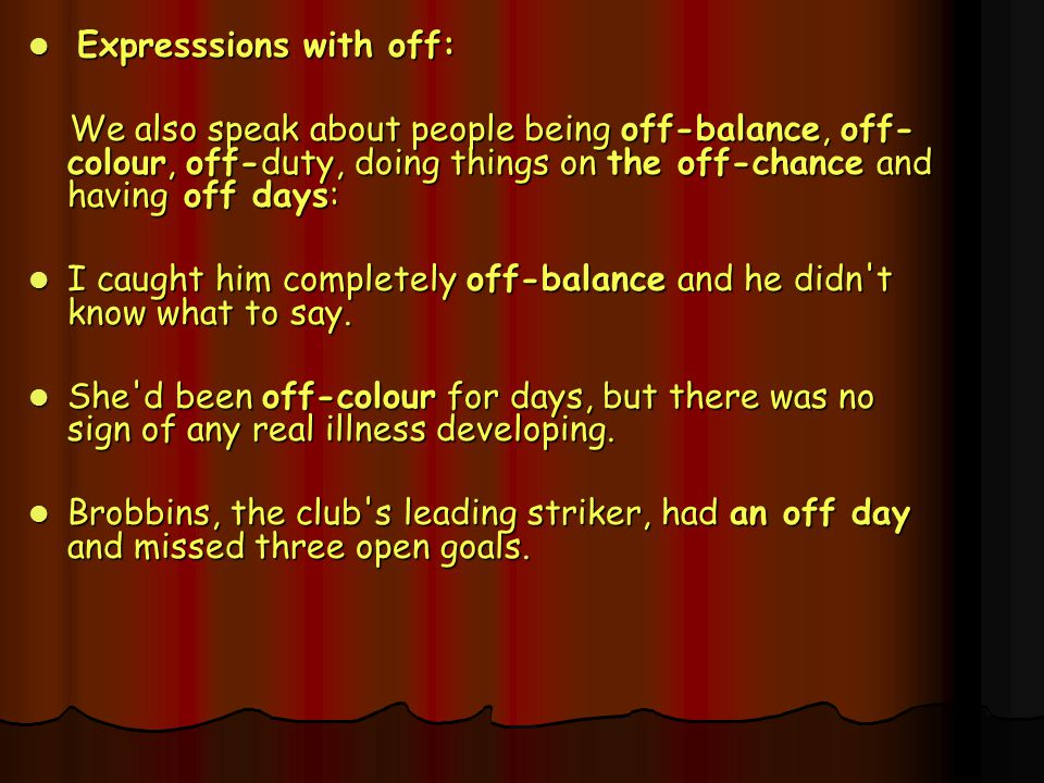 Expresssions with off:
