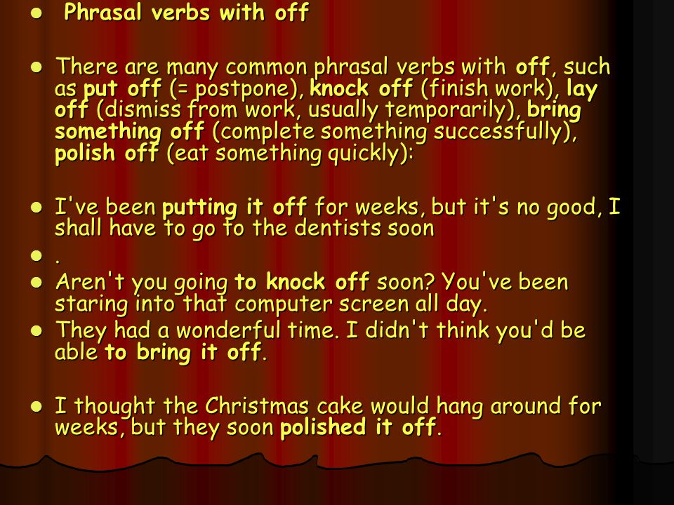 Phrasal verbs with off