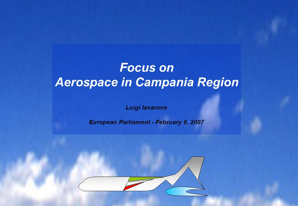 Aerospace in Campania Region European Parliament - February 6, 2007