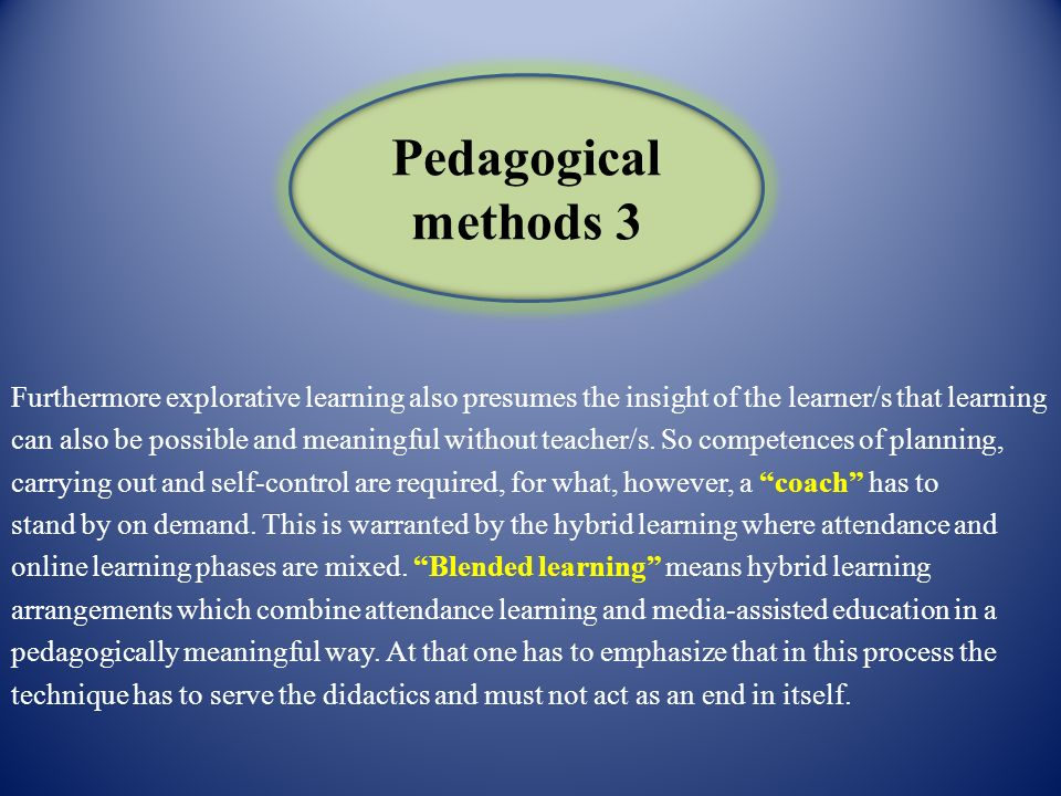 Pedagogical methods 3