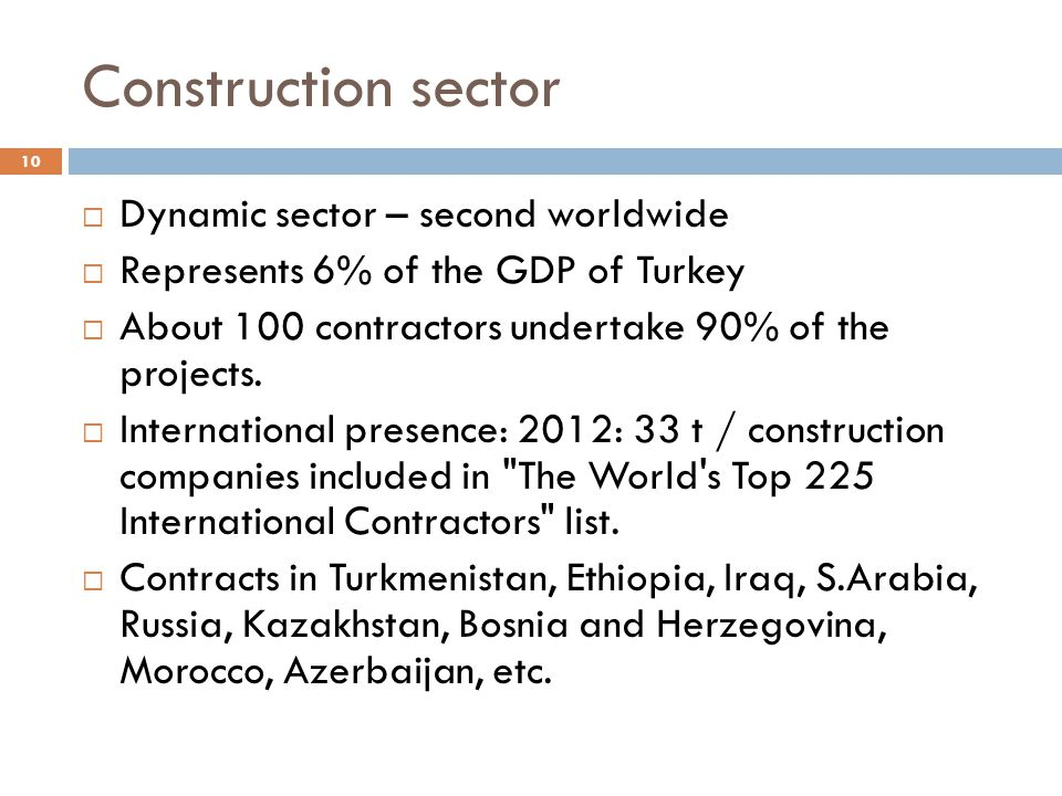 Construction sector Dynamic sector – second worldwide