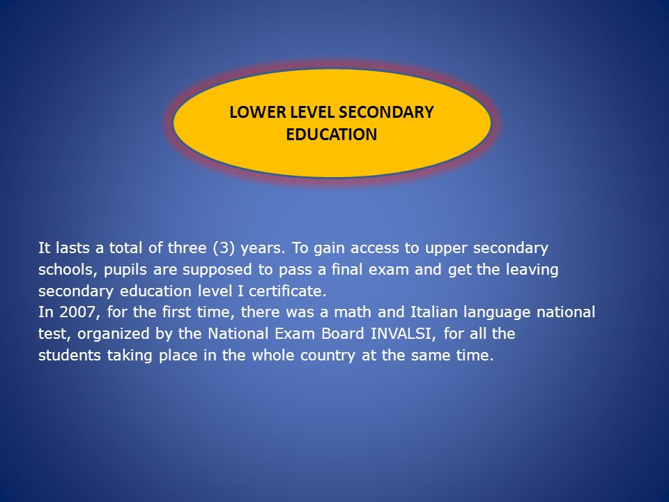 LOWER LEVEL SECONDARY EDUCATION