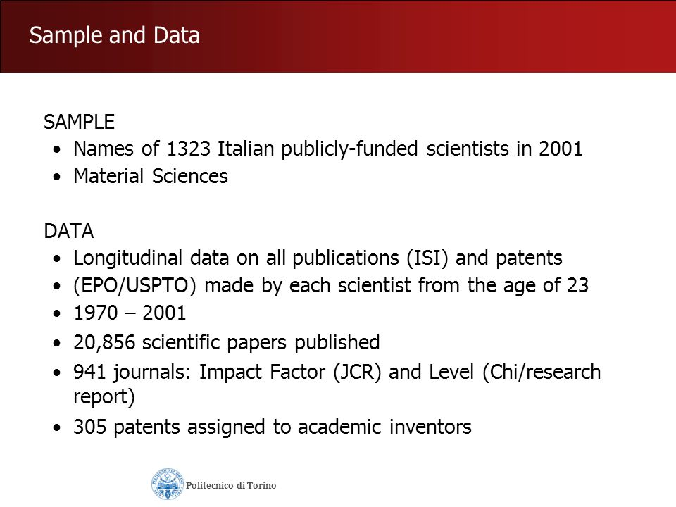 Sample and Data SAMPLE. Names of 1323 Italian publicly-funded scientists in 2001. Material Sciences.