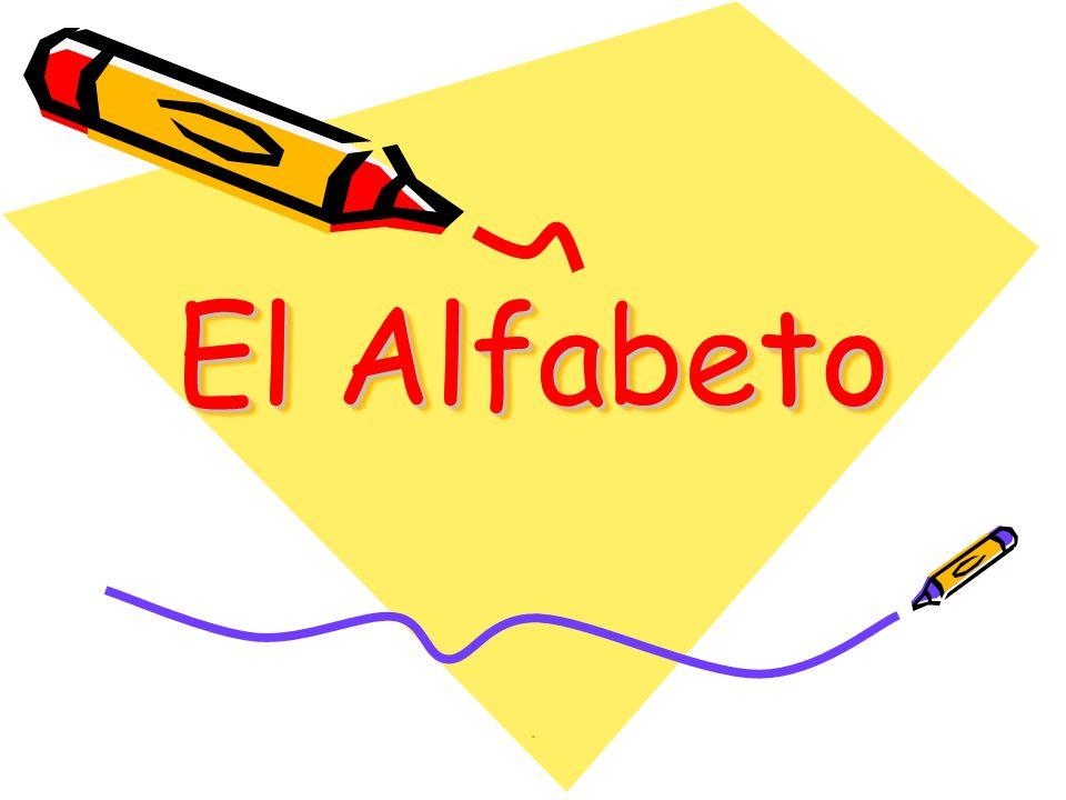 El Alfabeto .