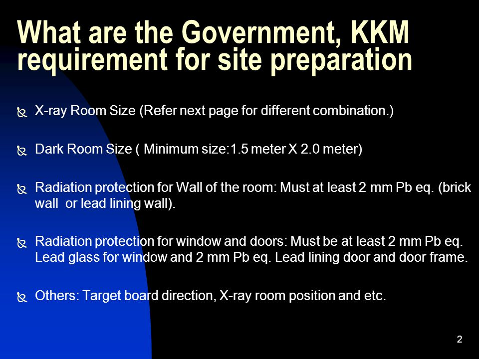 What are the Government, KKM requirement for site preparation