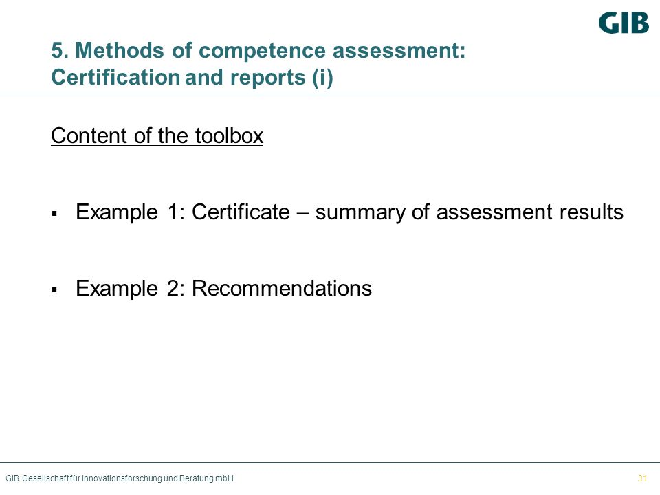 5. Methods of competence assessment: Certification and reports (i)