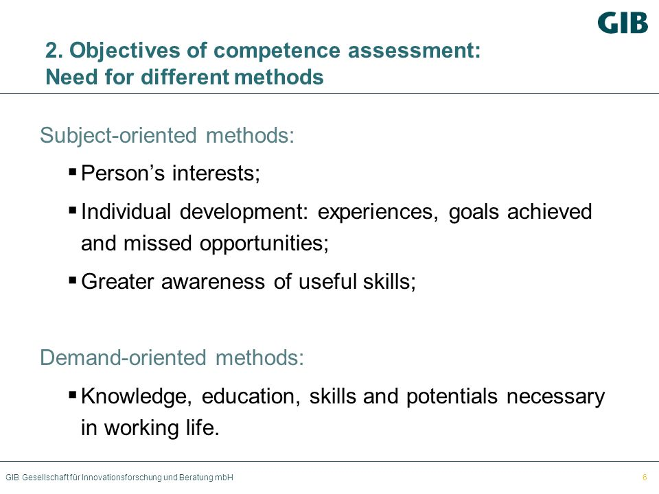 2. Objectives of competence assessment: Need for different methods