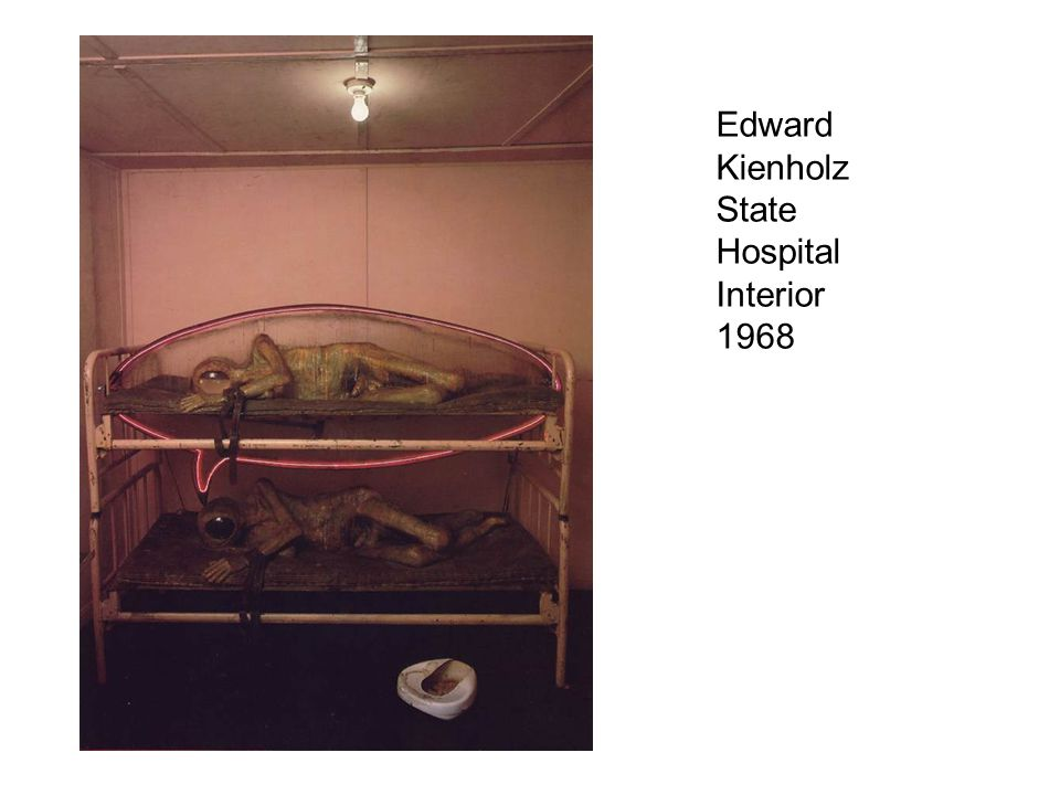 Edward Kienholz State Hospital Interior 1968