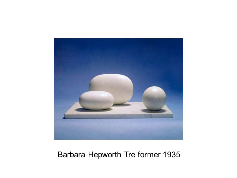 Barbara Hepworth Tre former 1935