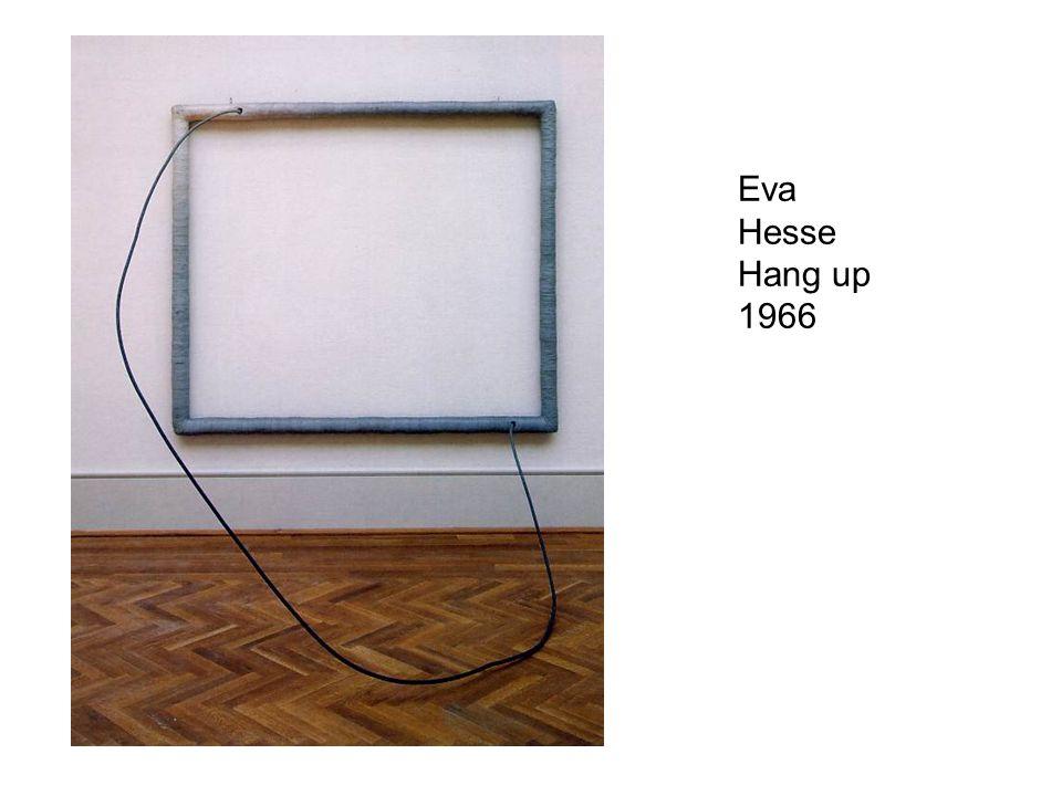 Eva Hesse Hang up 1966