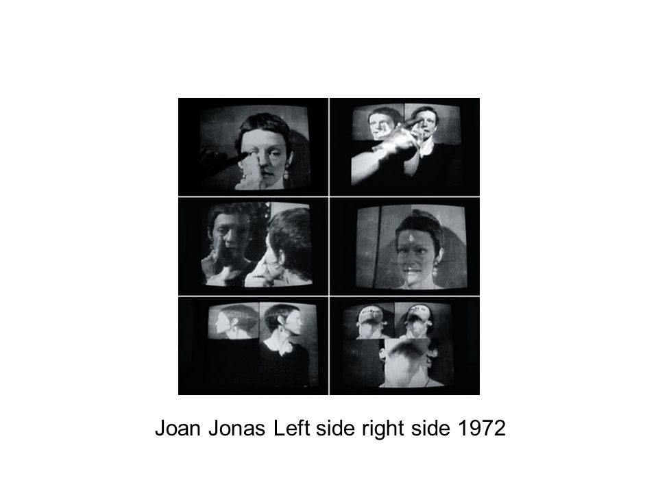 Joan Jonas Left side right side 1972