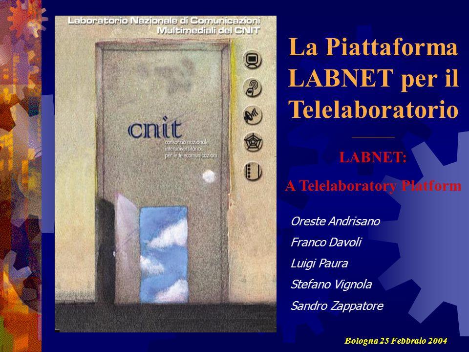 La Piattaforma LABNET per il Telelaboratorio A Telelaboratory Platform