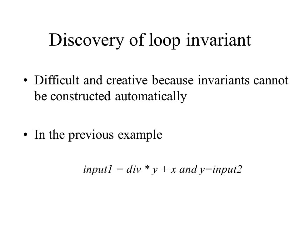Discovery of loop invariant